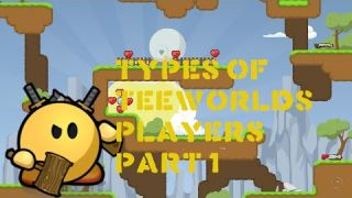 Types of TeeWorlds Players | PART 1